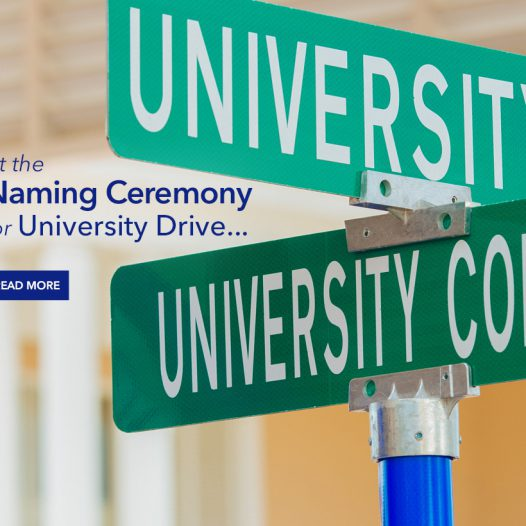 Naming Ceremony for University Drive and University Commons